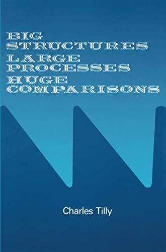 Big Structures, Large Processes, Huge Comparisons