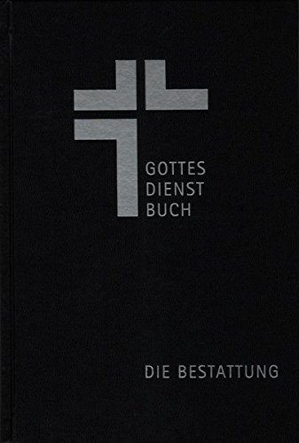 Gottesdienstbuch - Die Bestattung