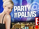 Party @ the Palms Episode 107