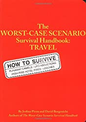 The Worst Case Scenario Survival Handbook: Travel
