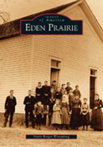 Download Eden Prairie (Images of America: Minnesota) PDF