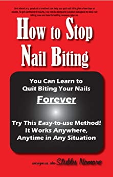 How to Stop Nail Biting by [Anonymous, NoMore, Stubbs]