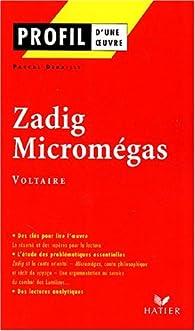 Zadig - Micromégas par Pascal Debailly