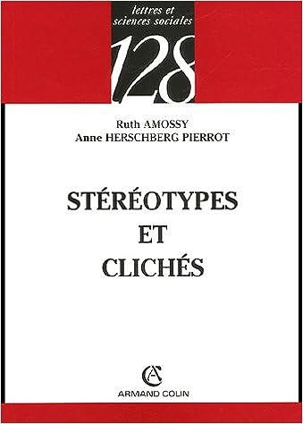 Lire en ligne Stéréotypes et clichés : Langue, discours, société epub pdf