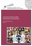 CONVERSACIONES SOBRE PERIODISMO RADIOFÓNICO (Monografía de investigación)