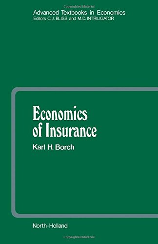 Economics of Insurance (Advanced Textbooks in Economics)