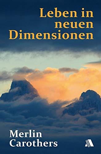 Leben in neuen Dimensionen