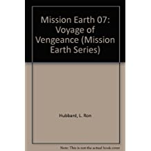 Mission Earth 07: Voyage of Vengeance