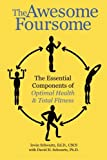 img - for The Awesome Foursome: The Essential Components of Optimal Health & Total Fitness book / textbook / text book