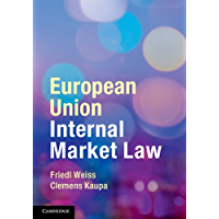 European Union Internal Market Law (English Edition)