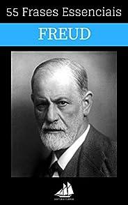 55 Frases Essenciais de Sigmund Freud