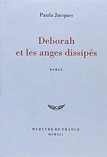 Deborah et les anges dissipés par Jacques