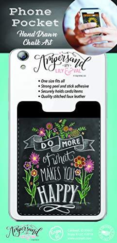 Enjoy It Ampersand Makes You Happy Phone Pocket - Peel and Stick Phone Wallet Credit Card Holder for Smartphones