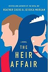 The Heir Affair (The Royal We (2)) Hardcover