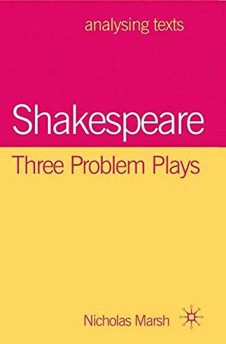 Shakespeare: Three Problem Plays (Analysing Texts)