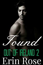 Found (Out of Ireland Book 2)