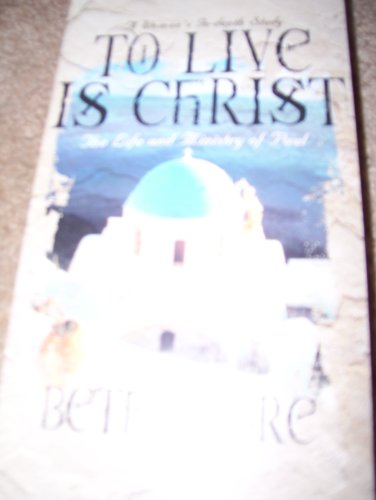 Price comparison product image Beth Moore,  To Live Is Christ,  Tape 6,  The Life and Ministry of Paul