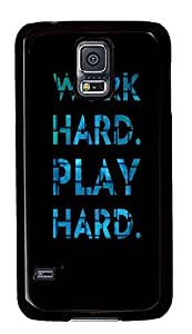 Samsung S5 fun case Life Quotes Pictures Work Hard PC Black Custom Samsung Galaxy S5 Case Cover