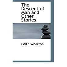 [(The Descent of Man and Other Stories)] [Author: Edith Wharton] published on (August, 2008)