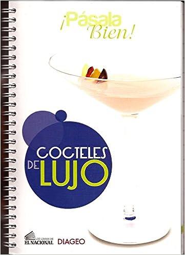 Cocteles de Lujo (Spanish) Spiral-bound – 2012