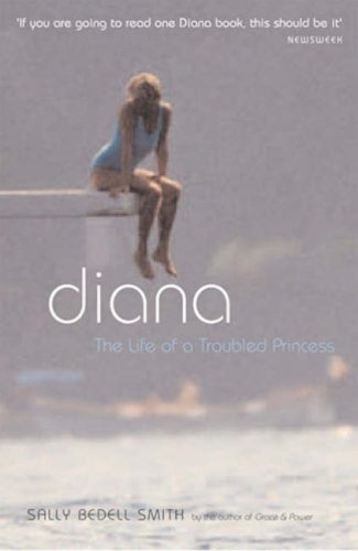 Diana: The Life of a Troubled Princess