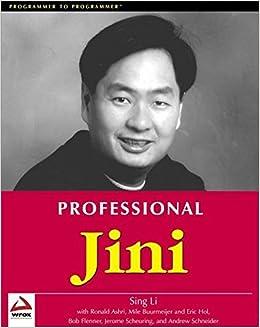 Professional Jini (Programmer To Programmer) Book Pdf