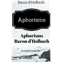 Aphorisms Baron d'Holbach: Quotes Paul-Henri Thiry