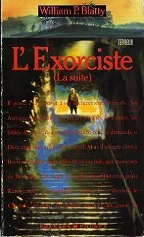 L'exorciste ( la suite) par Blatty