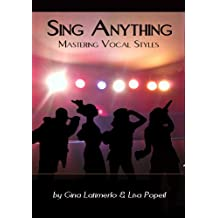 Sing Anything - Mastering Vocal Styles