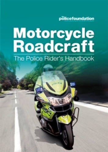 Motorcycle Roadcraft: The Police Rider's Handbook by Penny Mares (2013-08-23)