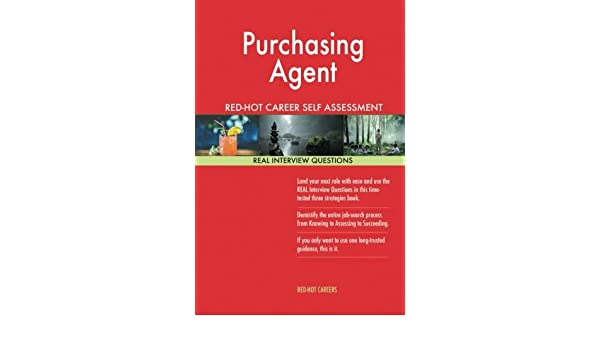 Purchasing Agent RED-HOT Career Self Assessment Guide