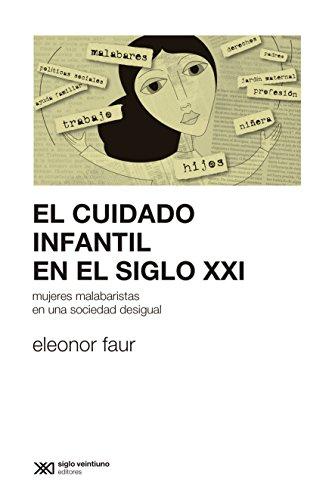 Amazon.com: El cuidado infantil en el siglo XXI: mujeres ...