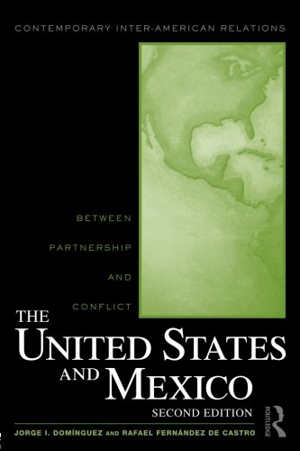 The United States and Mexico (Contemporary Inter-American Relations)