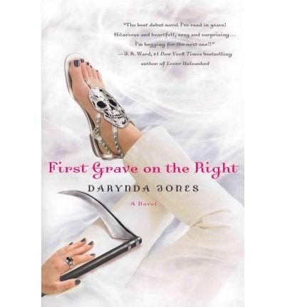 [ [ [ First Grave on the Right[ FIRST GRAVE ON THE RIGHT ] By Jones, Darynda ( Author )Jul-05-2011 Paperback pdf