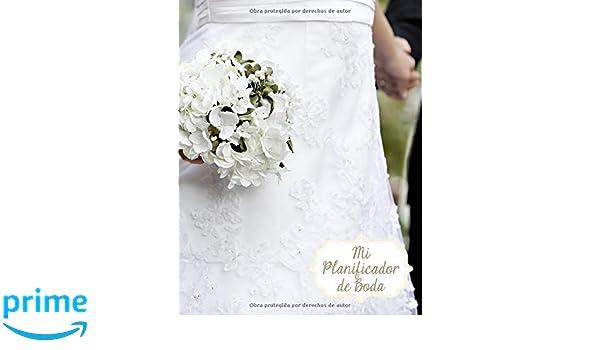 Mi Planificador De Boda: Un Organizador de Bodas, Ramo de Novia Blanco Floral (Spanish Edition): M2MParty Designs: 9781794633216: Amazon.com: Books