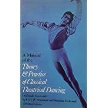 Manual of the Theory and Practice of Classical Theatrical Dancing