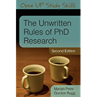 The Unwritten Rules Of Phd Research (Open Up Study Skills)