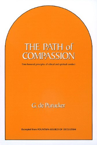 The-Path-of-Compassion-Time-Honored-Principles-of-Ethical-and-Spiritual-Conduct