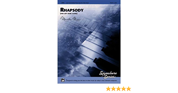 for left hand only piano solo; Mier, Martha, ALFRED - 18996 Rhapsody