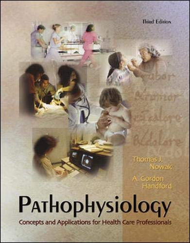 Pathophysiology: Concepts and Applications for Health Care Professionals