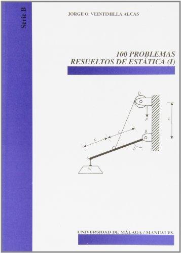 Descargar Libro 100 Problemas Resueltos De Estática Jorge O. Veintimilla Alcas