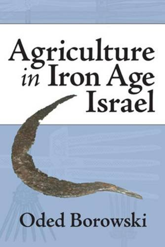 Download Agriculture in Iron Age Israel pdf epub