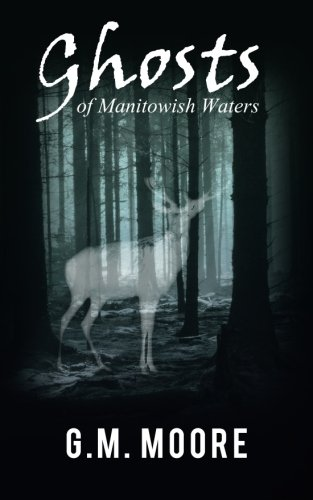 Ghosts of Manitowish Waters