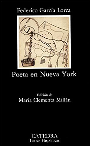 Poeta en Nueva York - Federico García Lorca
