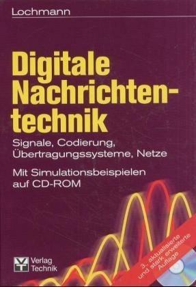 Digitale Nachrichtentechnik: Signale, Codierung, Übertragungssysteme