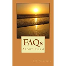 FAQs About Islam (English Edition)