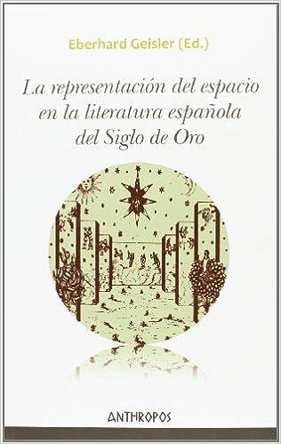 La representación del espacio en la literatura española del Siglo ...