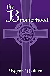The Brotherhood (The Bard Trilogy Book 3)