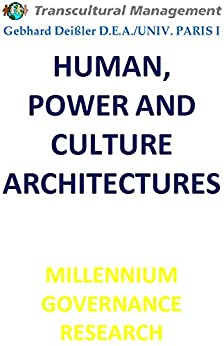 HUMAN, POWER AND CULTURE ARCHITECTURES