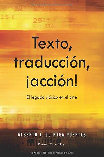 Descargar Libro Texto, Traducción, ¡acción! El Legado Clásico En El Cine Alberto Jesús Quiroga Puertas